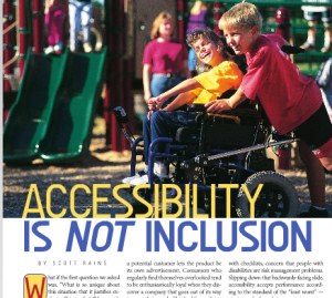 Accessibility is not Inclusion
